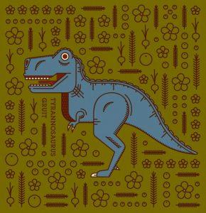 Beaus Tyrannosaurus Gruit